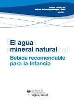 El agua mineral natural, bebida recomendada para la infancia